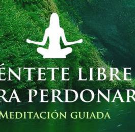 01 Una maravillosa meditación para perdonar